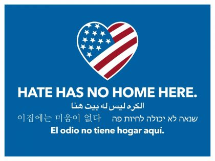 """Hate Has No Home Here"" Signs Available"